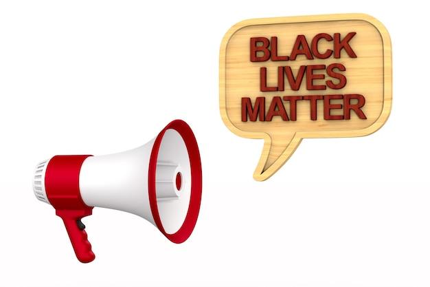 ブラック・ライヴズ・マター・サインとメガホン。 3dレンダリング Premium写真