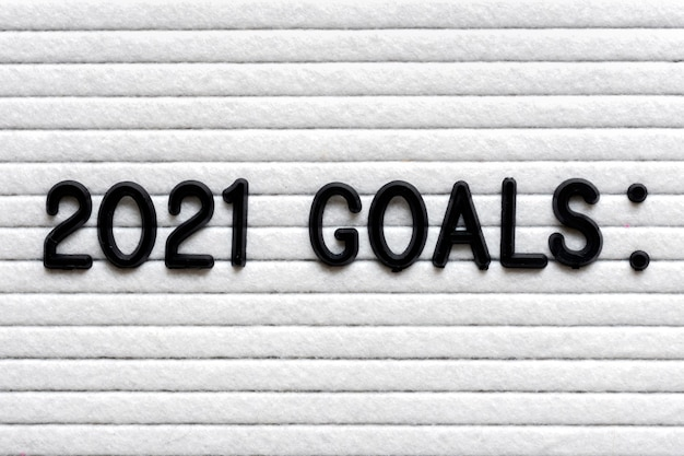 Felt board with text  2021 goals planning Premium Photo