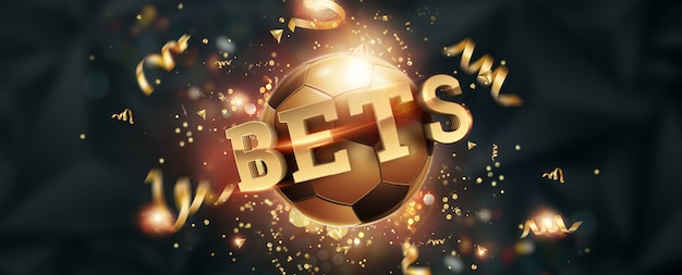 Gold lettering bets against soccer ball and dark background. Premium Photo