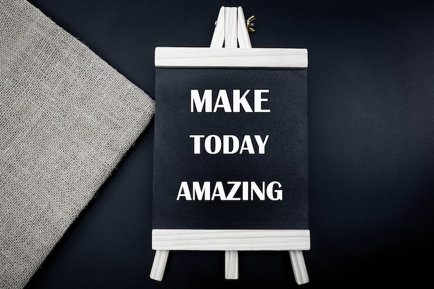 Make today amazing words on charkboard, inspirational motivational quote. Premium Photo