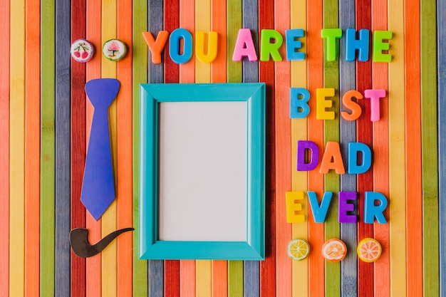 message of you are the best dad ever with a frame for a photo