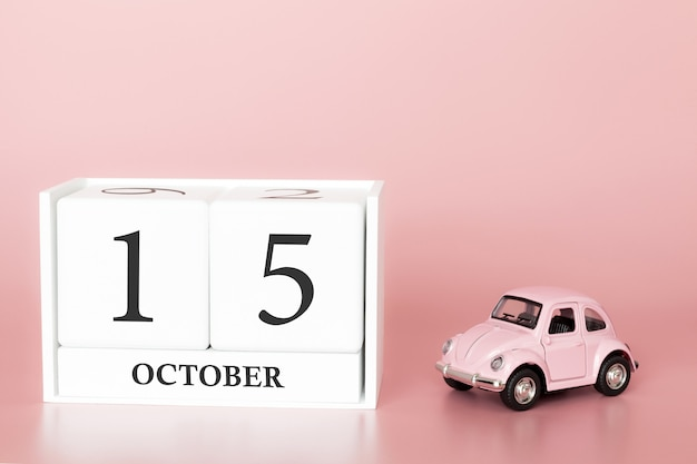 October 15th. day 15 of month. calendar cube with car Premium Photo