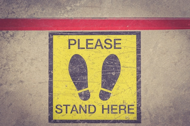 Please Stand Here Foot Sign Or Symbol On The Floor Retro Filter