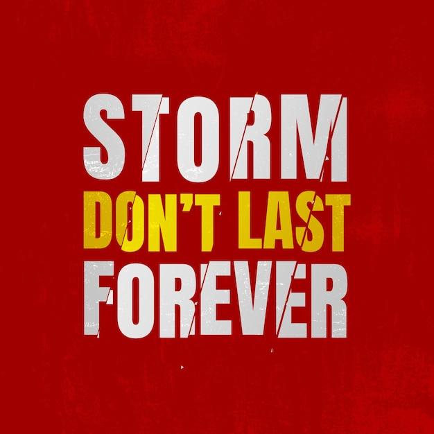 Storm don't last forever quote Premium Photo