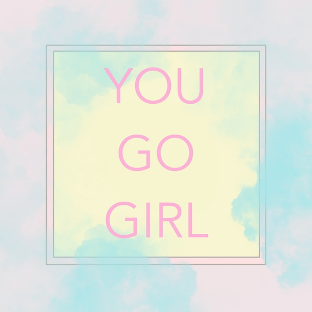 Text you go girl on modern abstract pastel pink, yellow and blue tones. Premium Photo