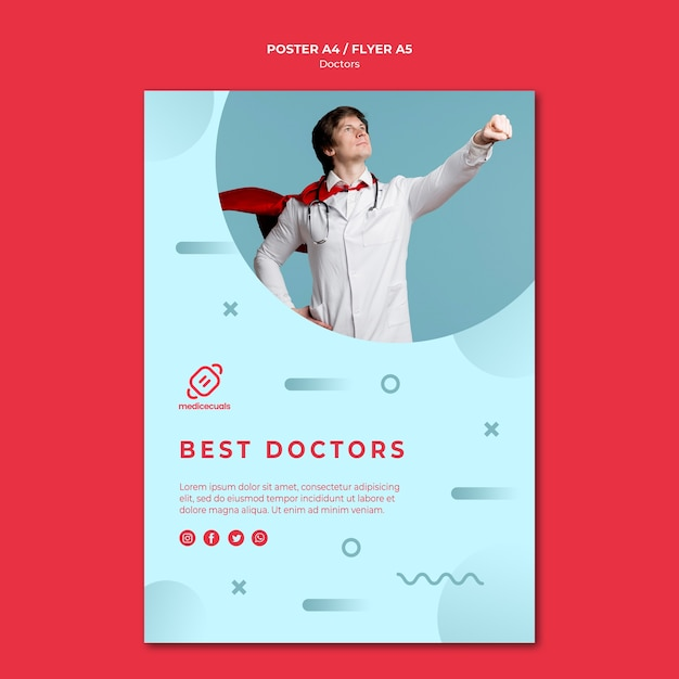 Best doctors wear capes poster template Free Psd