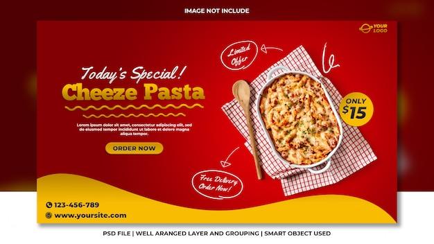 Cheeze pasta social media website banner template Premium Psd