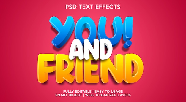 You and friend text effect template Premium Psd