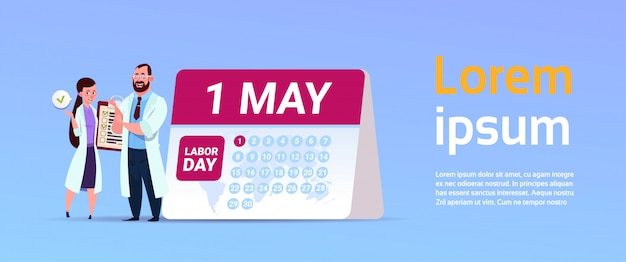 1 may international labor day holiday banner with doctors standing over calender Premium Vector
