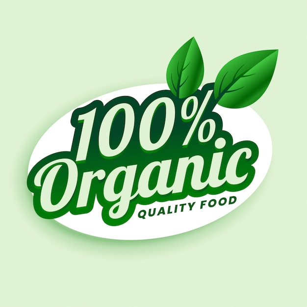 100% organic quality food green sticker or label design Free Vector