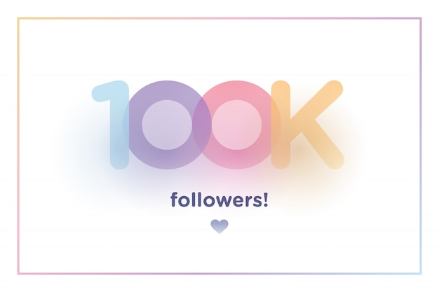 100k or 100000, followers thank you colorful background number with soft shadow Premium Vector