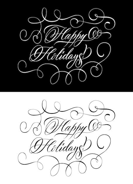 幸せな休日を願って2つの白黒レタリング 無料ベクター