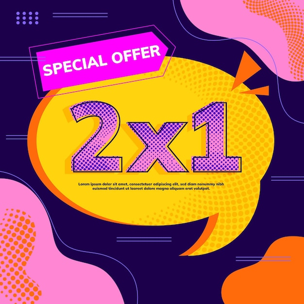 2x1 promotion banner speech bubble template Free Vector
