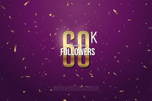 60k followers with gold numbers and gold speckled background. Premium Vector