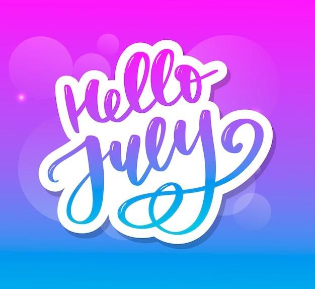 こんにちは7月レタリングプリント。夏のミニマルなイラスト Premiumベクター