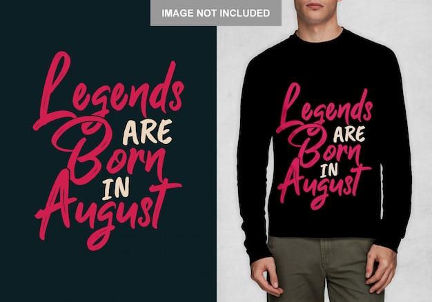 伝説は8月に生まれます。 tシャツのタイポグラフィデザイン Premiumベクター
