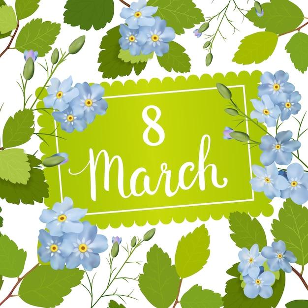 Красивая открытка с праздником 8 марта, международный женский день. красивая открытка с рамкой из весенних синих цветов и надписи. Premium векторы
