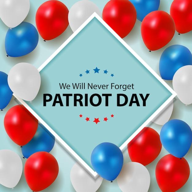 愛国者の日の背景。 9月11日のポスター。私たちは決して忘れません。 Premiumベクター