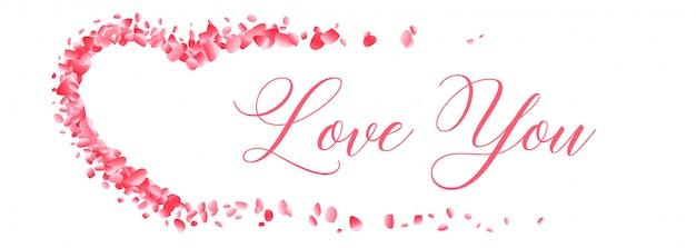 あなたを愛してメッセージバナーと花の花びらの心 無料ベクター
