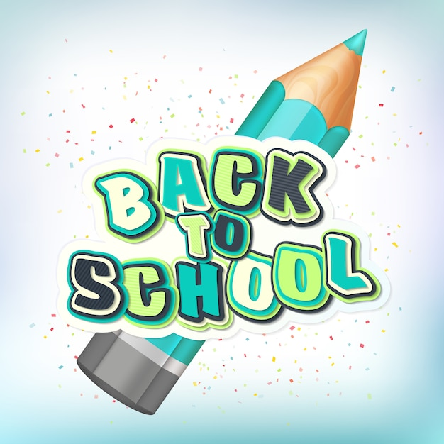 レタリング付きポスター学校に戻る。リアルな鉛筆、カラフルな文字 Premiumベクター