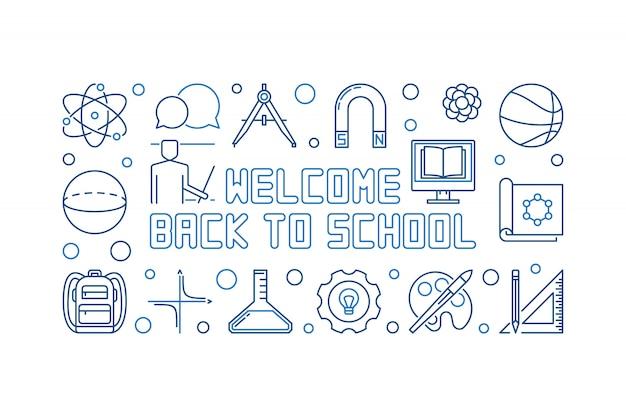 学校へようこそベクトル青いアウトラインバナー Premiumベクター
