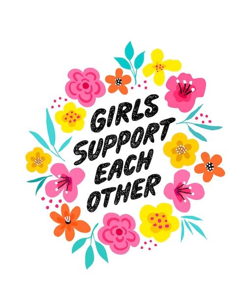 女の子はお互いのレタリングフレーズをサポートしています。 Premiumベクター