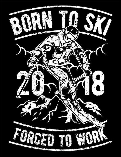 Рожден для катания на лыжах Premium векторы