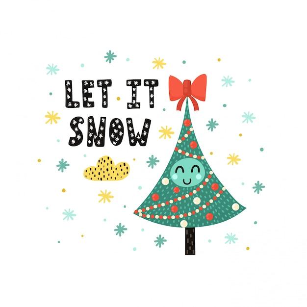 Пусть идет снежная открытка с милой елочкой. забавная праздничная иллюстрация в детском стиле Premium векторы