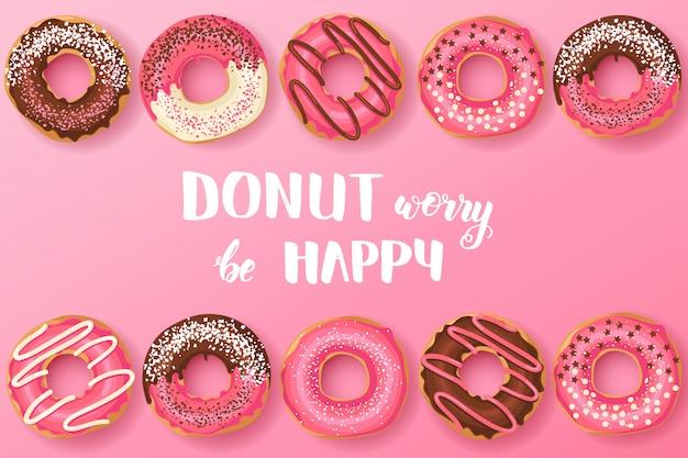 Сладкие пончики с вдохновляющей и мотивационной цитатой ручной работы: пончик беспокоиться быть счастливым Premium векторы