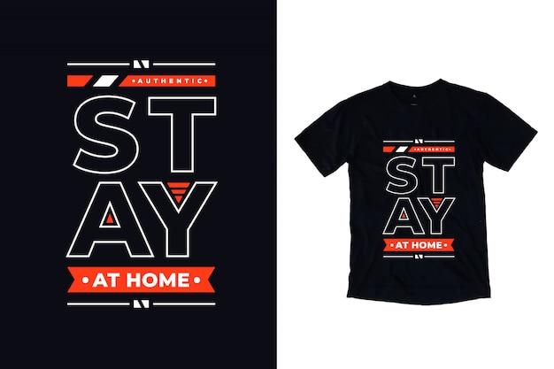 Сиди дома современная типография цитата дизайн футболки Premium векторы