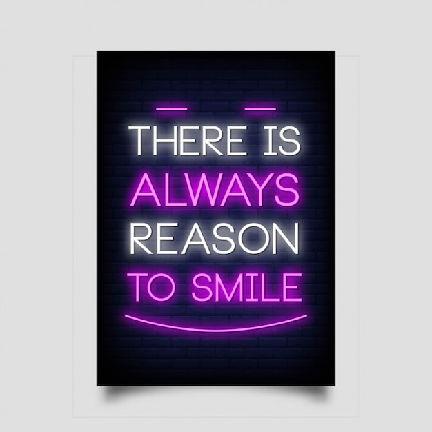 ネオンスタイルでポスターを笑顔にする理由は常にあります。 Premiumベクター