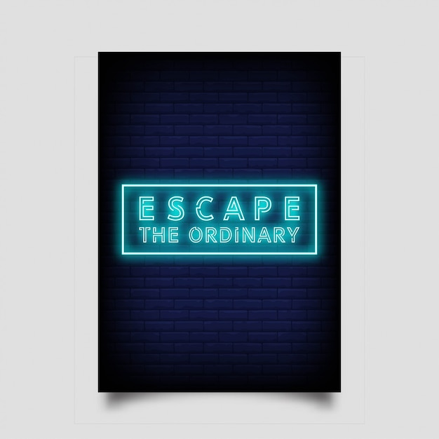 ネオンスタイルのポスターの普通のエスケープ Premiumベクター