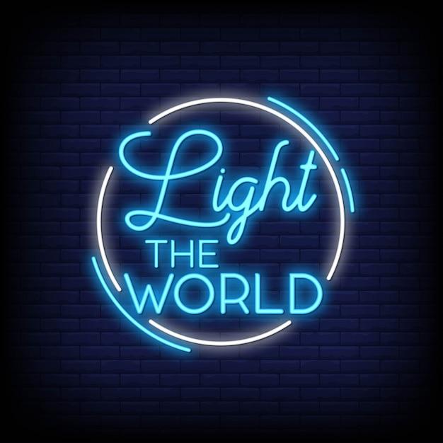 世界を照らすネオンサインのテキスト Premiumベクター