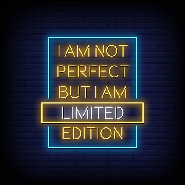 Я не совершенен, но я ограниченный выпуск текста стиля неоновых вывесок Premium векторы