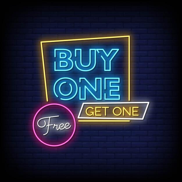 Купить один получить один бесплатный текст неоновых вывесок Premium векторы