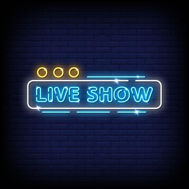 ライブショーのネオンサインスタイルテキストベクトル Premiumベクター