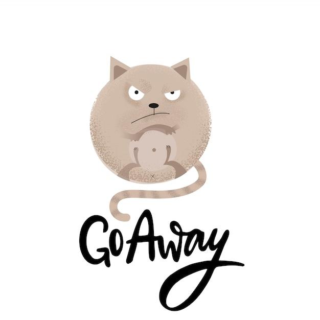 離れて行く - 怒っている丸い猫と面白い黒ユーモアの引用 Premiumベクター