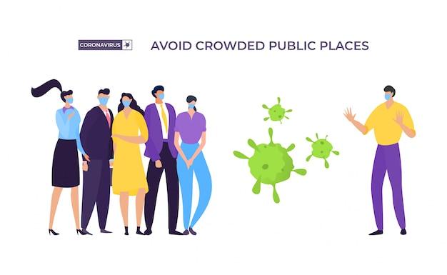 混雑した場所のバナー、コロナウイルス保護の図は避けてください。マスクされた男性は感染を避けるためにグループの人々から離れます Premiumベクター