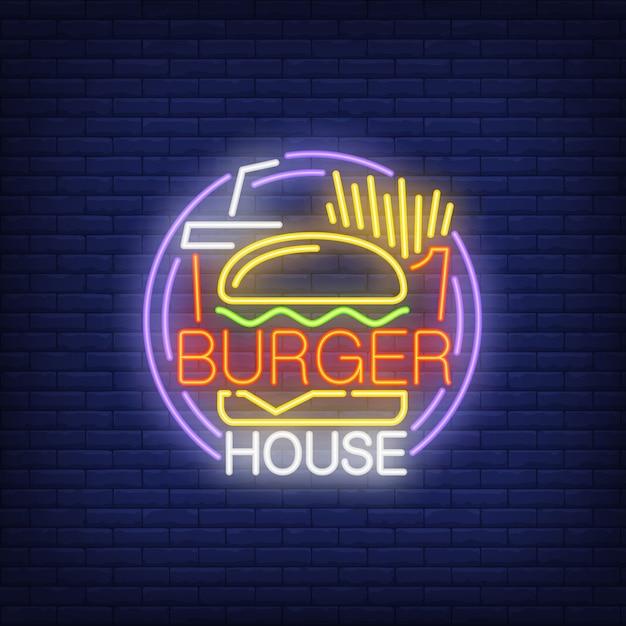 バーガーハウスネオンサイン。ハンバーガー、フライドポテト、ドリンクテイクアウト、ラウンドフレーム 無料ベクター