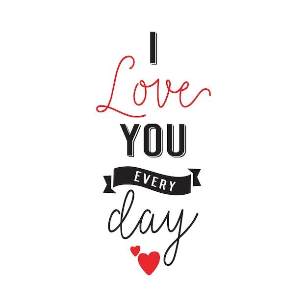 私は毎日あなたを愛していますレター 無料ベクター