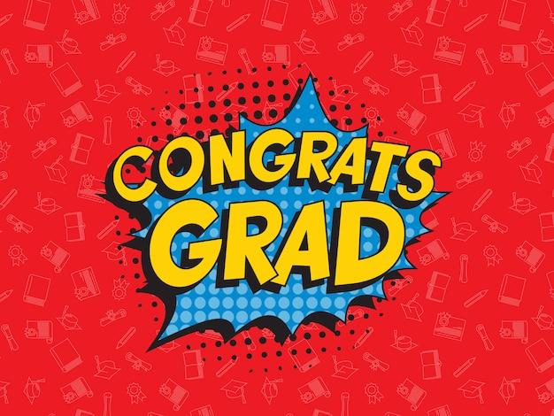 レトロなポップアート吹き出しでおめでとう卒業生レタリング Premiumベクター