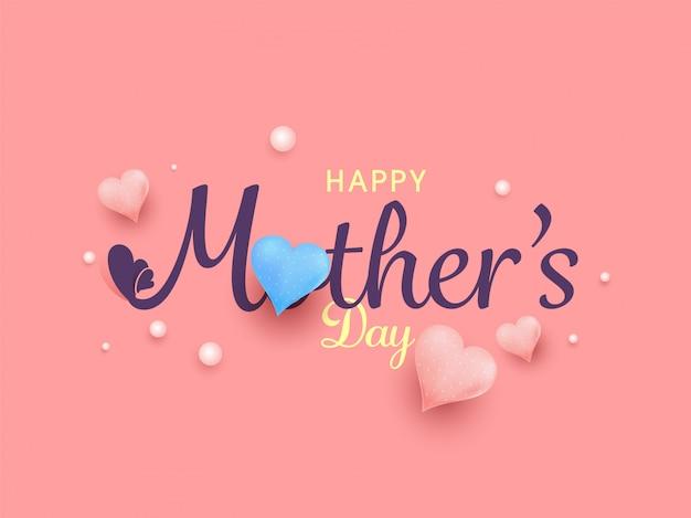 Красивый текст счастливый день матери с красочными сердца, жемчуг на розовом фоне. Premium векторы