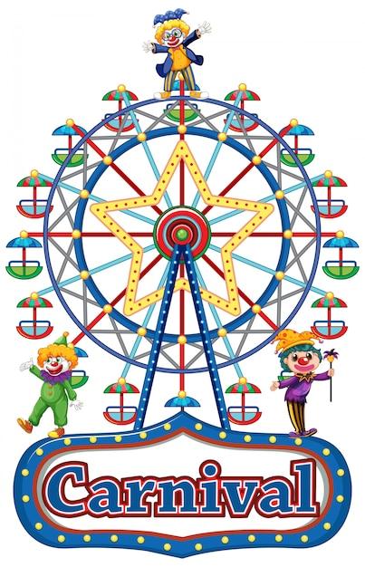 Знак карнавала со счастливыми клоунами и колесом обозрения Бесплатные векторы