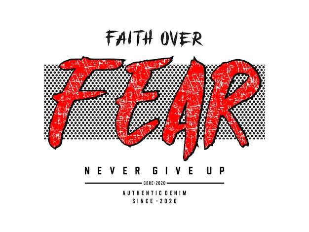 Вера над страхом типография для печати майка Premium векторы
