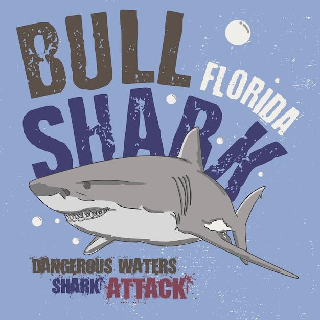 スローガンサメの攻撃。ブルサメフロリダ。危険な海 Premiumベクター