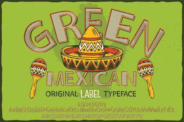 グリーンメキシコという名前のヴィンテージラベルフォント。 Premiumベクター