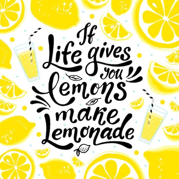 人生があなたにレモンを与えるなら、レモネードを作ります。手レタリング Premiumベクター