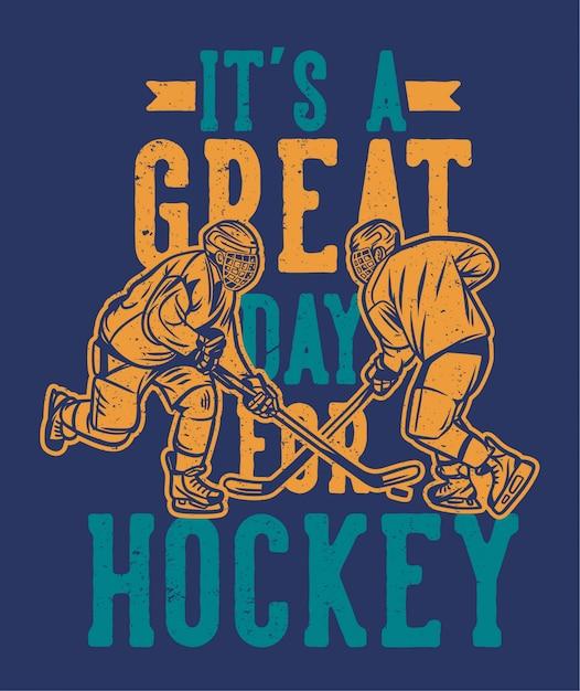 Отличный день для хоккейного плаката Premium векторы