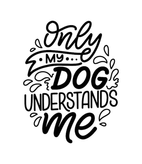 犬についての手描きの心に強く訴える引用 Premiumベクター