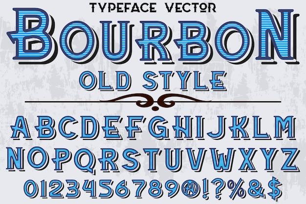 Типография дизайн шрифтов бурбон Premium векторы